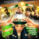 Loud Shit Only (Hosted By Fly Guy Veto) mixtape cover art
