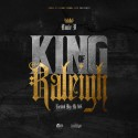 Louie B - King Of Raleigh mixtape cover art