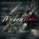 Mickey Walls - Memorial Day mixtape cover art