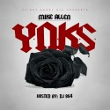 Mike Allen - Y.N.K.S. mixtape cover art