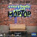 Moptop - Everybody Hates Moptop mixtape cover art