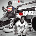 Paid N Full - No Days Off mixtape cover art