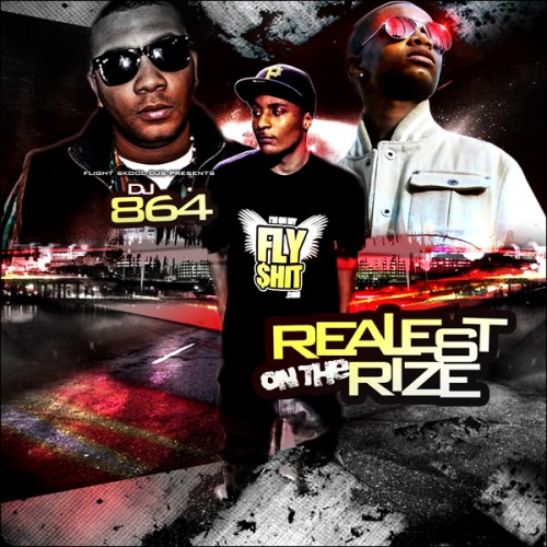 Dj 864 - Realest On The Rize