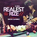Realest On The Rize 11 (Hosted By Smoke Gambino) mixtape cover art