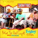 Showtym3 - Before The Red Carpet (Friday Edition) mixtape cover art