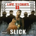 Slick - Life Stories II mixtape cover art