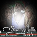 Swagga - Swagga Talk 3 mixtape cover art