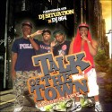 Talk Of The Town (Hosted By Jer Z Boys) mixtape cover art