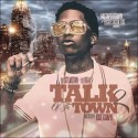 Talk Of The Town 2 (Hosted By Jose Guapo) mixtape cover art