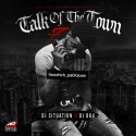 Talk Of The Town 7 (Hosted By Hoodrich Pablo Juan) mixtape cover art