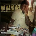 T.C. - No Days Off mixtape cover art