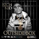Thinking Outside The Box (Hosted By Rich The Kid) mixtape cover art