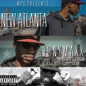 Tony Maxx - New Atlanta mixtape cover art