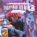 Trappin After Dark 3 (Hosted By Jose Guapo) mixtape cover art