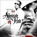 We Appreciate The Hate 21 mixtape cover art
