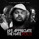 We Appreciate The Hate 32 mixtape cover art