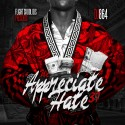 We Appreciate The Hate 37 mixtape cover art