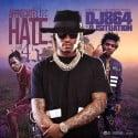 We Appreciate The Hate 45 mixtape cover art