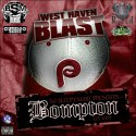 West Haven Blast - Bompton mixtape cover art
