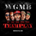 WGMB - Team Play mixtape cover art