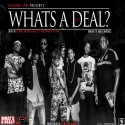 What's A Deal 4 (Hosted By Pink Bitchh, Bluff Citty, Yakki, Lil Mook & FYB Tevin) mixtape cover art