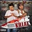 Yung Kade & Da Gift - Natural Born Killaz mixtape cover art
