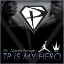 TP - TP Is My Hero mixtape cover art