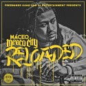 Maceo - Mexico City: Reloaded mixtape cover art