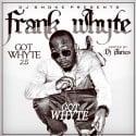 Frank Whyte - Got White 2.5 mixtape cover art