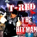 T-Red - The Hitman mixtape cover art