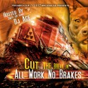 All Work No Breaks mixtape cover art