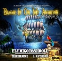 Fly Migo Bankroll - Blame It On My Ambition (Self Made) 2 mixtape cover art