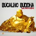 Big Mike Bucalino - Bucalino Buddha mixtape cover art