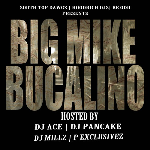BIG MIKE BUCALINO