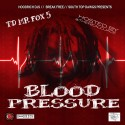 TD Mr Fox 5 - Blood Pressure mixtape cover art