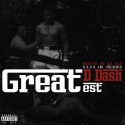 D Dash - The GREATest mixtape cover art