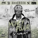 DC Yung Hot - Money On The Floor mixtape cover art