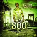 Dubb Santora - I Am 800 mixtape cover art