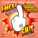 F*ck The Hater Sh!t 2 mixtape cover art