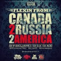 Flexin From Russia 2 Canada 2 America  mixtape cover art