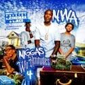 N.W.A. 4 (Niggas Wit Attitudes) mixtape cover art