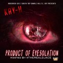Kay H - Product of Eyesolation (P.O.E) mixtape cover art