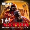 Rebel Kidz - Rebel Nation mixtape cover art
