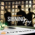 Signing Day mixtape cover art
