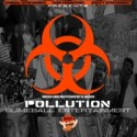 Slimeball Entertainment - Pollution mixtape cover art