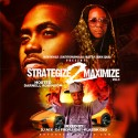 Strategize 2 Maximize 3 (Hosted By Darnell Robinson) mixtape cover art