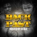 Tray - Back 2 The Past mixtape cover art