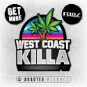 Get More & Fellis - West Coast Killa EP mixtape cover art