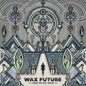 Wax Future - Make Me Feel Again EP mixtape cover art