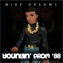 Mike Dreams - Youngin' From '88 mixtape cover art